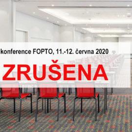 Červnová konference FOPTO 2020 zrušena