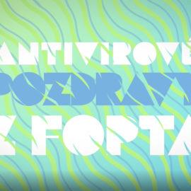 Antivitrové pozdravy z FOPTA